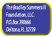 The Bradley Summersill Foundation Address